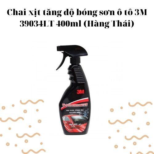 Chai xịt tăng độ bóng sơn ô tô 3M 39034LT 400ml (Hàng Thái)