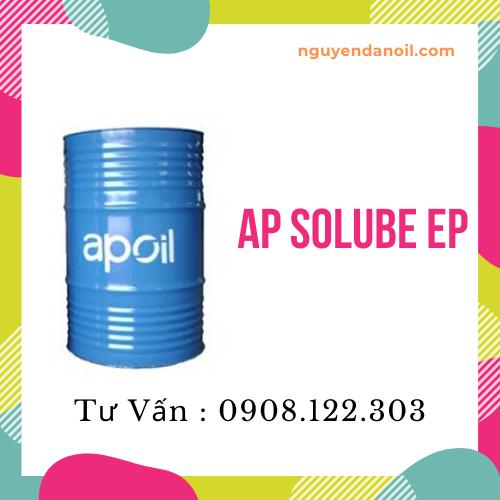 Dầu cắt gọt kim loại pha nước AP SOLUBE EP chính hãng