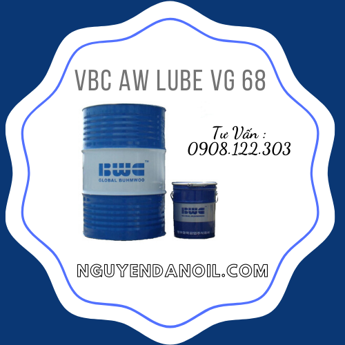 Dầu thủy lực 68 giá rẻ VBC AW LUBE VG 68