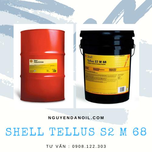 Dầu thủy lực Shell Tellus S2 M 68 chính hãng